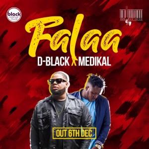 D-Black - Falaa ft. Medikal